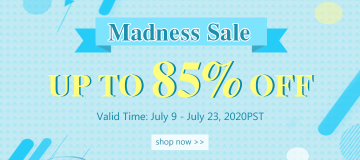 Madness Sale Up to 85% OFF Valid Time: June 10-  June 24, 2020PST Shop Now