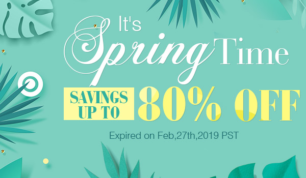 It's Spring Time Savings Up to 80% OFF