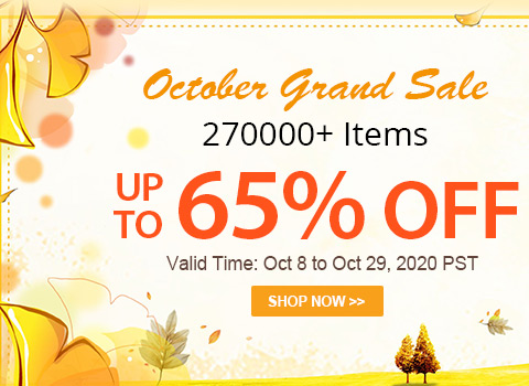 October Grand Sale 270000+ Items Up to 65% OFF