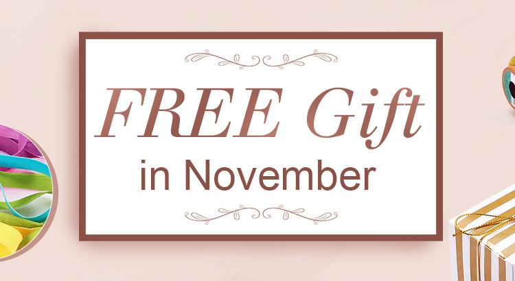 Free Gift in November