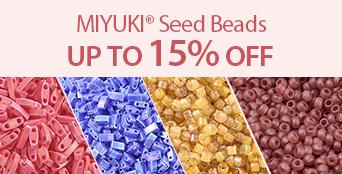 MIYUKI® Seed Beads Up to 15% OFF