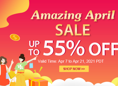 Amazing April Sale Up to 55% OFF